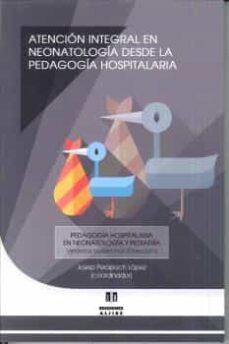 Descargas gratuitas de libros para nook. ATENCION INTEGRAL EN NEONATOLOGIA DESDE LA PEDAGOGIA HOSPITALARIA MOBI FB2 en español