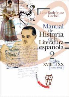 Alienazioneparentale.it Manual De Historia De La Literatura Española 2: Siglos Xviii Al X X (Hasta 1975) Image
