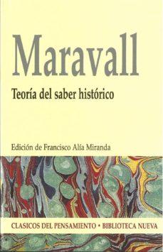 maravall: teoria del saber historico-francisco alia miranda-9788497427173