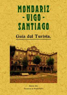 mondariz, vigo, santiago: guia del turista (ed. facsimil)-9788497610773