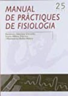 Libros mp3 gratis para descargar MANUAL DE PRACTIQUES DE FISIOLOGIA 9788497917773