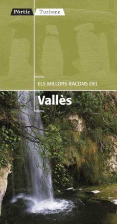 Viamistica.es Els Millors Racons Del Valles Image