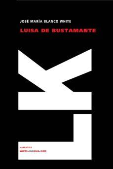 Inmaswan.es Luisa De Bustamante O La Huerfana Española En Inglaterra Image