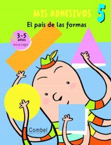 Costosdelaimpunidad.mx Mis Adhesivos: El Pais De Las Formas (Mis Adhesivos) Image
