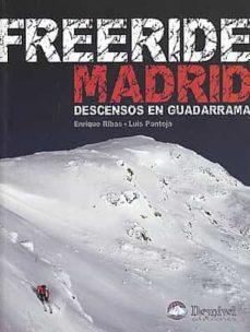 freeride madrid: descensos en guadarrama-enrique rivas-9788498291773