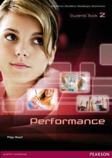 Descargas de libros electrónicos para ipod touch PERFORMANCE 2 STUDENT S BOOK ED 2013 FB2 PDB de  9788498376173