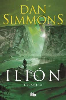 Compartir libros descargar ILION I: EL ASEDIO 9788498722673 de DAN SIMMONS (Spanish Edition)