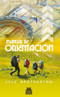 manual de orientación-lyle brotherton-9788499101873
