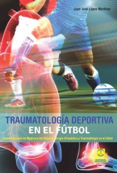 Descarga gratuita de Mobibook TRAUMATOLOGIA DEPORTIVA EN EL FUTBOL (Spanish Edition)