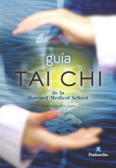 guía tai chi de la harvard medical schooler (ebook)-mark l. fuerst-9788499106373
