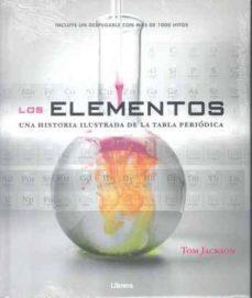 (pe) elementos (una historia ilustrada de la tabla periódica)-tom jackson-9789089986573