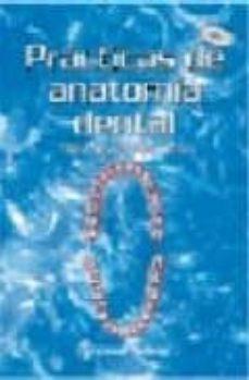 Enlace de descarga de libros electrónicos gratis PRACTICA DE ANATOMIA DENTAL
