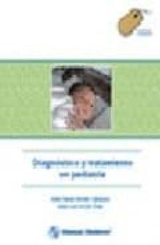 Libros electrónicos gratuitos y descargables. DIAGNOSTICO Y TRATAMIENTO EN PEDIATRIA en español 9789707293373