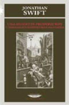Descargar libros gratis en linea mp3 UNA MODESTA PROPOSICION: Y OTROS ESCRITOS PATRIOTICOS IRLANDESES