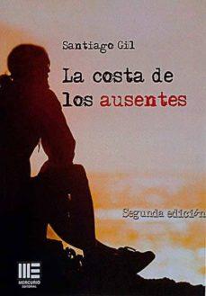 LA COSTA DE LOS AUSENTES - SANTIAGO GIL | Adahalicante.org