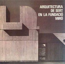 Inmaswan.es Arquitectura De Sert En La Fundació Miró Image