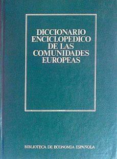 Titantitan.mx Diccionario Enciclopédico De Las Comunidades Europeas Image