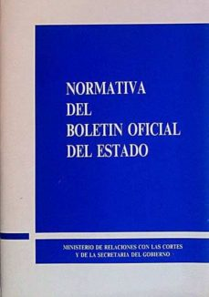 NORMATIVA DEL BOLETÍN OFICIAL DEL ESTADO - VVAA | Triangledh.org
