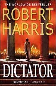 Descarga gratuita de libros Kindle para iPad. DICTATOR (CICERO TRILOGY 3) de ROBERT HARRIS 9780099522683