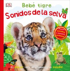 Javiercoterillo.es Bebe Tigre: Sonidos De La Selva Image