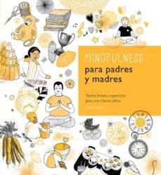 Geekmag.es Mindfulness Para Padres Y Madres: Textos Breves Y Ejercicios Para Una Crianza Plena Image