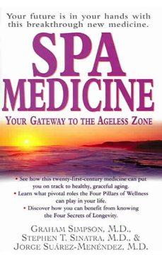 spa medicine (ebook)-graham simpson-stephen t m.d., dr sinatra-jorge m.d. suarez-menendez-9781591205883