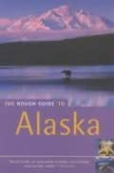 Permacultivo.es The Rough Guide To Alaska (2nd Ed.) Image