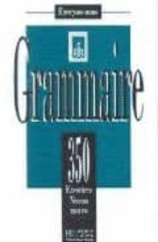grammaire 350 exercices niveau moyen-9782011550583