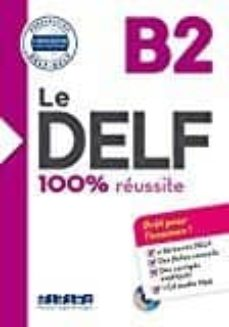 Descargar Ebook para mcse gratis LE DELF - 100% RÉUSSITE - B2 - LIVRE + CD PDB iBook in Spanish