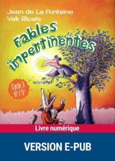 fables impertinentes (ebook)-yak rivais-9782725663883