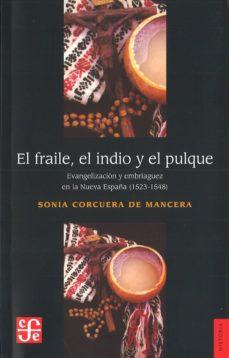 Inmaswan.es El Fraile, El Indio Y El Pulque Image