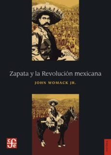 zapata y la revolucion mexicana-john womack jr-9786071654083