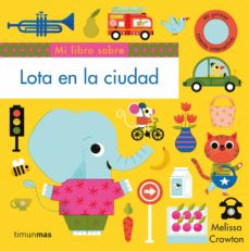 Elmonolitodigital.es Lota En La Ciudad :Libros Con Solapas Y Lengüeta Image