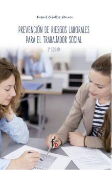 Descargar nuevos libros de audio gratis PREVENCION DE RIESGOS LABORALES PARA  EL TRABAJADOR SOCIAL (2ª ED .)