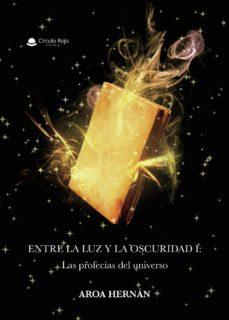 Alienazioneparentale.it Entre La Luz Y La Oscuridad I: Las Profecías Del Universo Image