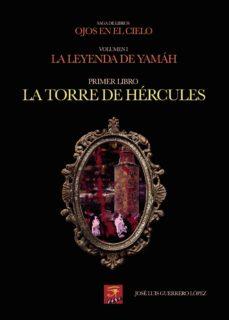 Descargar libros electrónicos gratis archivos pdf LA TORRE DE HÉRCULES in Spanish 9788413317083 de JOSÉ LUÍS GUERRERO LÓPEZ CHM