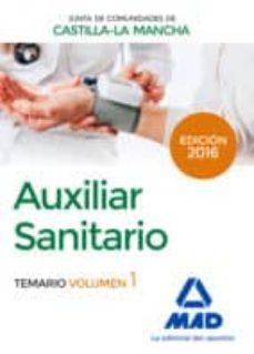 Milanostoriadiunarinascita.it Auxiliar Sanitario (Personal Laboral De La Junta De Comunidades De Castilla - La Mancha): Temario Volumen 1 Image