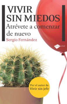 Lofficielhommes.es Vivir Sin Miedos (4ª Ed.) Image