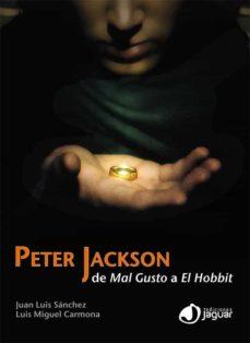 peter jackson-luis miguel carmona-9788415116783