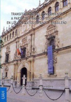 transferencia del conocimiento a partir de prácticas educativas en los contextos español y brasileño (ebook)-mario martin bris-9788415595083