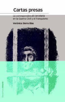 Followusmedia.es Cartas Presas: La Correspondencia Carcelaria En La Guerra Civil Y El Franquismo Image