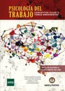 Descargar PSICOLOGIA DEL TRABAJO: CONCEPTOS CLAVES Y TEMAS EMERGENTES gratis pdf - leer online
