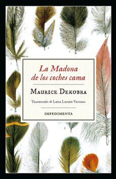 Descargar libros electrónicos de google para kindle LA MADONA DE LOS COCHES CAMA 9788417115883