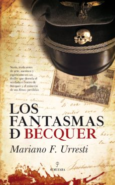 Descargar ebooks para iphone kindle LOS FANTASMAS DE BECQUER de MARIANO FERNANDEZ URRESTI 9788417229283 iBook RTF (Spanish Edition)