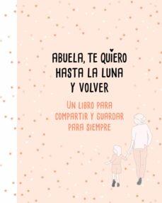 Padella.mx Abuela, Te Quiero Hasta La Luna Y Volver Image