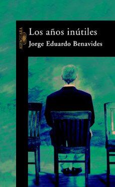 Libro gratis para descargar para kindle LOS AÑOS INUTILES
