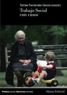 trabajo social con casos-tomas fernandez garcia-9788420648583