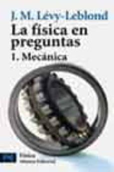 Encuentroelemadrid.es La Fisica En Preguntas 1: Mecanica Image