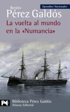 Descargar libro real 2 pdf LA VUELTA AL MUNDO EN LA NUMANCIA (EPISODIOS NACIONALES, 38 / CUA RTA SERIE) de BENITO PEREZ GALDOS RTF iBook 9788420669083 en español