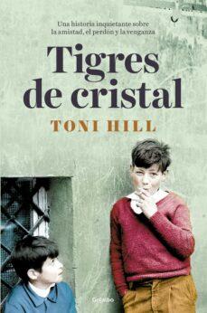 tigres de cristal-toni hill-9788425356483